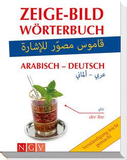 Zeige-Bild-Wörterbuch Arabisch-Deutsch von Höller,  Katrin, Kuhn,  Christina