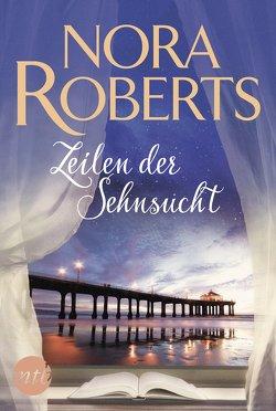 Zeilen der Sehnsucht von Roberts,  Nora