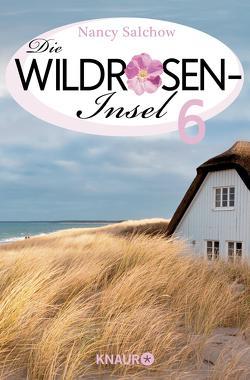 Zeilen im Sand – Die Wildrosen-Insel 6 von Salchow,  Nancy