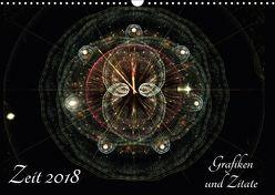 Zeit 2018 – Grafiken und Zitate (Wandkalender 2018 DIN A3 quer) von Schmitt,  Georg
