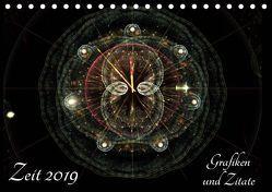 Zeit 2019 – Grafiken und Zitate (Tischkalender 2019 DIN A5 quer) von Schmitt,  Georg