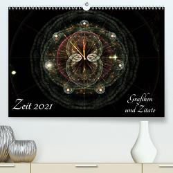 Zeit 2021 – Grafiken und Zitate (Premium, hochwertiger DIN A2 Wandkalender 2021, Kunstdruck in Hochglanz) von Schmitt,  Georg