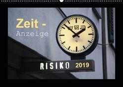 Zeit-Anzeige (Wandkalender 2019 DIN A2 quer) von Keller,  Angelika