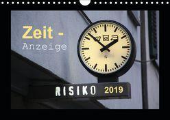 Zeit-Anzeige (Wandkalender 2019 DIN A4 quer) von Keller,  Angelika