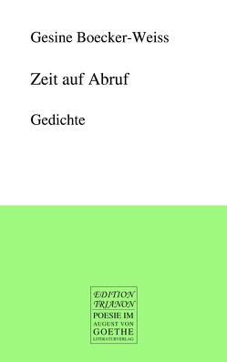 Zeit auf Abruf von Boecker-Weiss,  Gesine