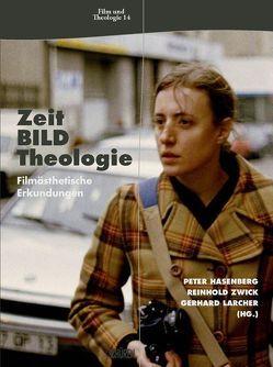 Zeit – Bild – Theologie von Zwick,  Reinhold