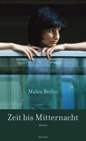 Zeit bis Mitternacht von Berlin,  Malou