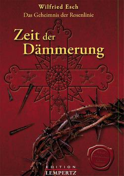 Zeit der Dämmerung von Esch,  Wilfried