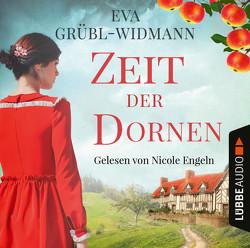 Zeit der Dornen von Engeln,  Nicole, Grübl-Widmann,  Eva