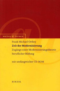 Zeit der Modernisierung von Geißler,  Karlheinz A., Harney,  Klaus, Kutscha,  Günter, Orthey,  Frank M.