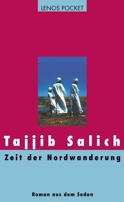 Zeit der Nordwanderung von Karachouli,  Regina, Salich,  Tajjib