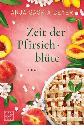 Zeit der Pfirsichblüte von Beyer,  Anja Saskia
