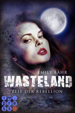 Wasteland 2: Zeit der Rebellion von Bähr,  Emily