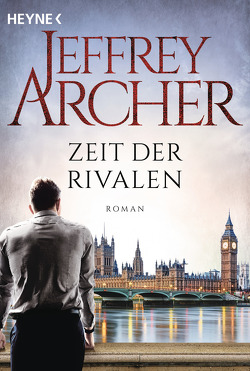 Zeit der Rivalen von Archer,  Jeffrey, Winger,  Ilse
