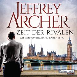 Zeit der Rivalen von Archer,  Jeffrey, Barenberg,  Richard, Winger,  Ilse