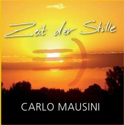Zeit der Stille – CD von Mausini,  Carlo