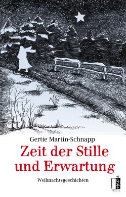 Zeit der Stille uns Erwartung von Krug, Martin-Schnapp,  Gertie