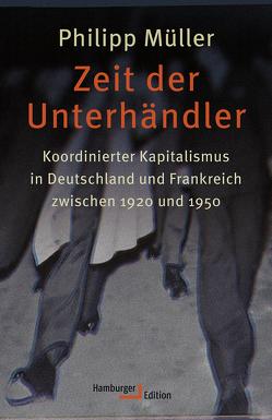 Zeit der Unterhändler von Müller,  Philipp