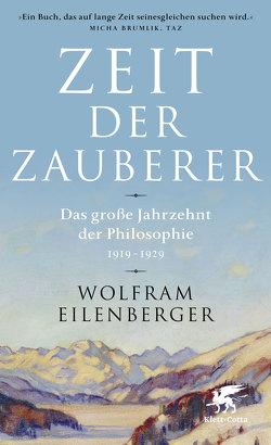 Zeit der Zauberer von Eilenberger,  Wolfram