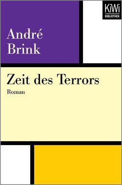 Zeit des Terrors von Brink,  André, Peterich,  Werner