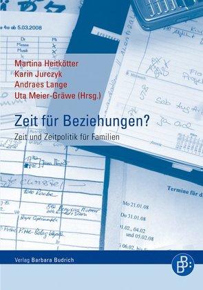 Zeit für Beziehungen? von Heitkötter,  Martina, Jurczyk,  Karin, Lange,  Andreas, Meier-Gräwe,  Uta