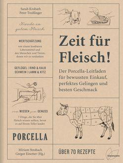 Zeit für Fleisch! von Einetter,  Gregor, Krobath,  Sarah, Strobach,  Miriam, Troißinger,  Peter