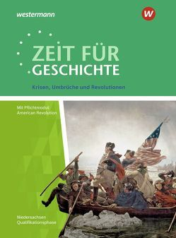 Zeit für Geschichte Oberstufe / Zeit für Geschichte Oberstufe – Ausgabe 2014 für Niedersachsen