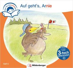 Zeit für Geschichten – 3-fach differenziert, Heft 6: Auf geht's, Arnie – C von Erdmann,  Bettina, Gaida,  Katrin