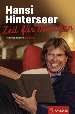 Zeit für Märchen von Hinterseer,  Hansi, Lobenwein,  Gerhard, Mang,  Eva
