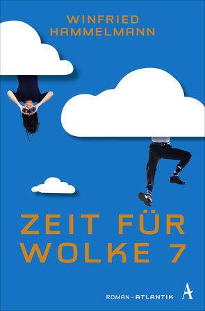 Zeit für Wolke 7 von Hammelmann,  Winfried