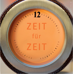 ZEIT für ZEIT von Demmerle,  Christina, Haun,  Sascha, Müller,  Vera, Ryschka,  Jurij, Ryschka,  Ulrike, Teine,  Julia