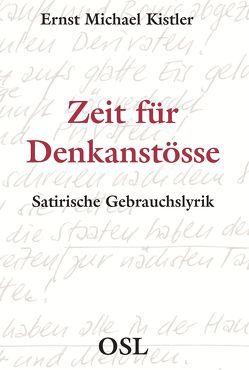 Zeit für Denkanstösse von Kistler,  Ernst Michael