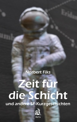 Zeit für die Schicht von Fiks,  Norbert