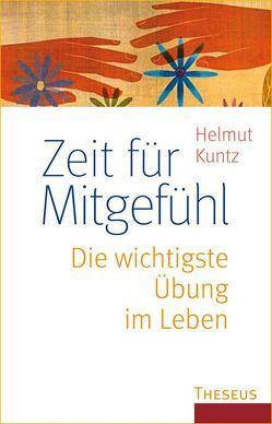 Zeit für Mitgefühl von Kuntz,  Helmut