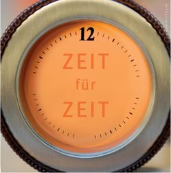 ZEIT für ZEIT von Demmerle,  Christina, Haun,  Sascha, Hübner,  Anna, Ryschka,  Jurij, Teine,  Julia