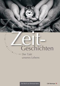 Zeit-Geschichten von Werner,  Frank
