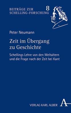Zeit im Übergang zu Geschichte von Neumann,  Peter