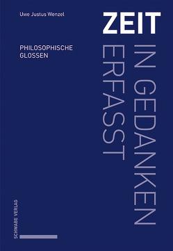 Zeit – in Gedanken erfasst von Wenzel,  Uwe Justus