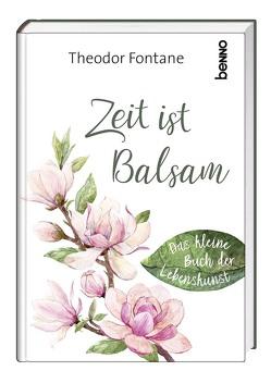 Zeit ist Balsam von Fontane,  Theodor