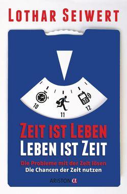 Zeit ist Leben, Leben ist Zeit von Seiwert,  Lothar