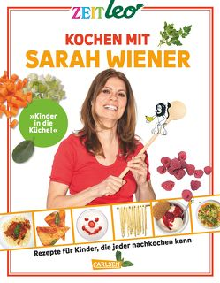 ZEIT Leo Kochen mit Sarah Wiener von Wiener,  Sarah