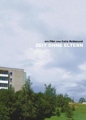 Zeit ohne Eltern von Rothmund,  Celia