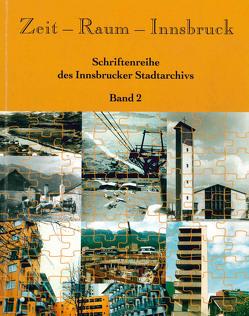 Zeit – Raum – Innsbruck 2 von Kubanda,  Roland