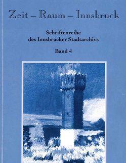 Zeit – Raum – Innsbruck 4 von Kubanda,  Roland