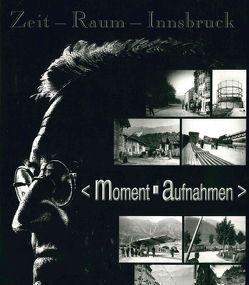 Zeit – Raum – Innsbruck 5 von Kubanda,  Roland