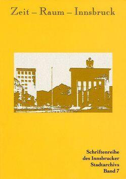 Zeit – Raum – Innsbruck 7 von Kubanda,  Roland