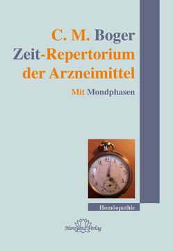 Zeit-Repertorium der Arzneimittel von Boger,  Cyrus Maxwell