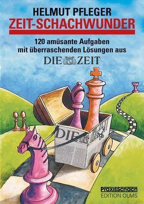 ZEIT – Schachwunder von Pfleger,  Helmut