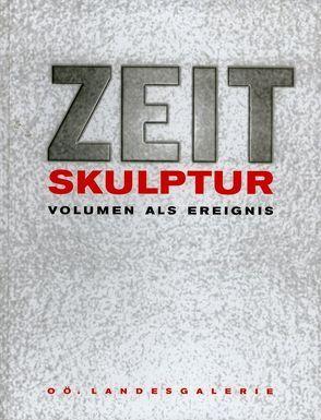 Zeit – Skulptur von Assmann,  Peter, Schnider,  Kristin T, Wagner,  Anselm