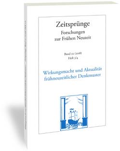 Zeit-Sprünge. Wirkungsmacht und Aktualität frühneuzeitlicher Denkmuster von Scholz,  Susanne, Windisch,  Martin